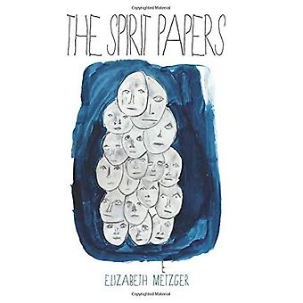 The Spirit Papers