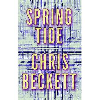 Spring Tide by Chris Beckett - 9781786490506 Book