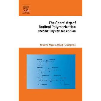 Radikaali polymerointi by Moad & Graeme kemia
