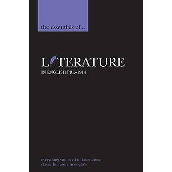 The Essentials of Literature in English Pre1914 by Myers & Tony