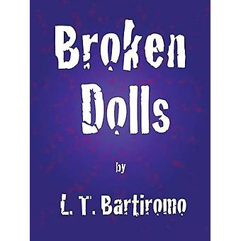 Bambole rotte di Bartiromo & L. T.