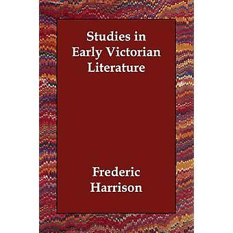 Studier i tidlig viktoriansk litteratur av Harrison & Frederic
