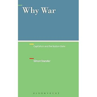 Why War Capitalism and the NationState by Stander & Simon