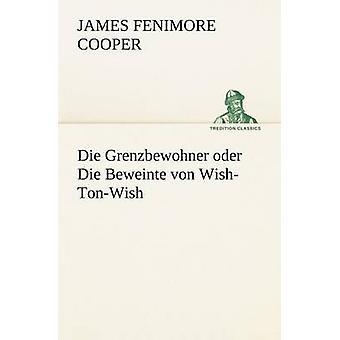 Die Grenzbewohner Oder Die Beweinte Von WishTonWish by Cooper & James Fenimore