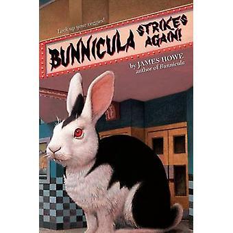 Bunnicula Strikes Again! by James Howe - Alan Daniel - 9780689814631