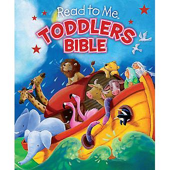 Read to Me Toddlers Bible by Charlotte Thoroe - Gill Guile - 97814336