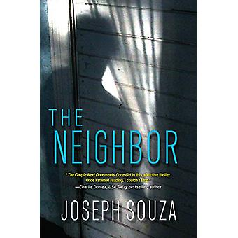 The Neighbor by Joseph Souza - 9781496716200 Book