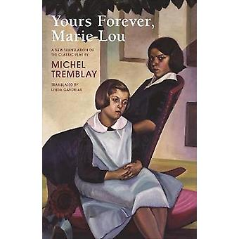 Yours Forever - Marie-Lou by Linda Gaboriau - 9781772010237 Book