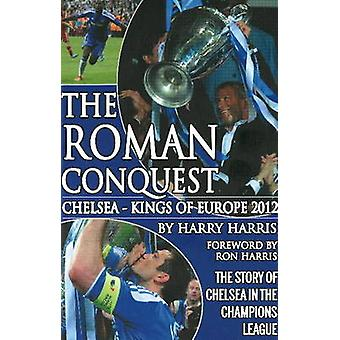 Roman Conquest - Chelsea - Kings of Europe 2012 by Harry Harris - Ron