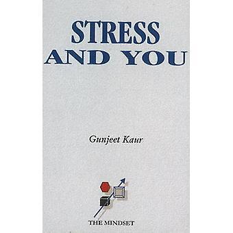 Stress & You by Gunjeet Kaur - 9788177080490 Book