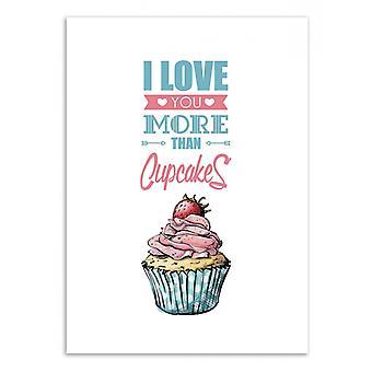 Art-poster-älskar dig mer än Strawberry cupcake-Roumio oska 50 x 70 cm