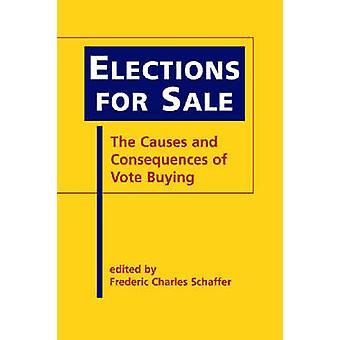 Élections à vendre - les Causes et les conséquences de l'achat de voix par Fre