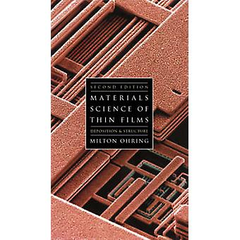 Materials Science of Thin Films by Ohring & Milton