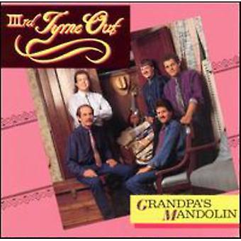 Tredje Tyme Out - bedstefars Mandolin [CD] USA import
