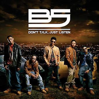 B5 - ikke tale bare lytte [CD] USA importerer