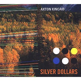 Axton Kincaid - Sølv Dollars [CD] USA importerer