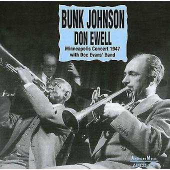 Bunk Johnson & Don Ewell - Minneapolis koncert 1947 med Doc Evans' Band [CD] USA importerer