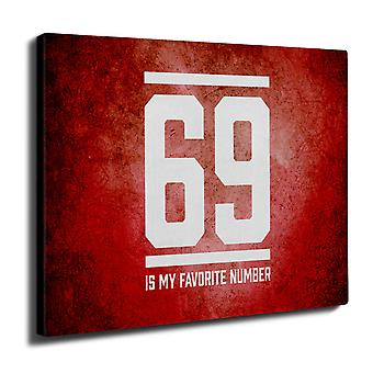 69 Favorite Number Funny Wall Art Canvas 50cm x 30cm | Wellcoda