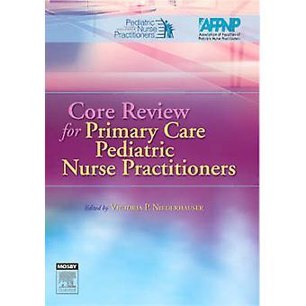 Kern Review voor eerstelijnszorg pediatrische verpleegkundige beoefenaars door NAPNAP