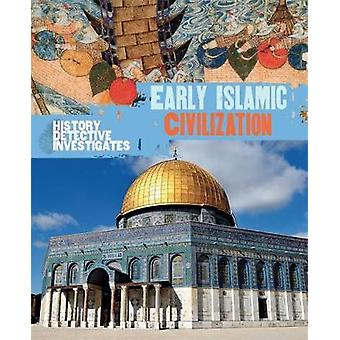 Vroege islamitische beschaving door Claudia Martin - 9780750294225 boek