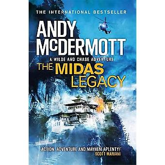 The Midas Legacy (Wilde/Chase 12) by Andy McDermott - 9780755380824 B