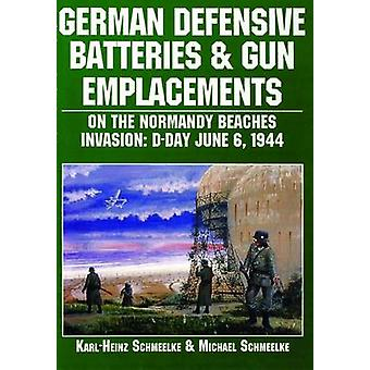 German Defensive Batteries and Gun Emplacements on the Normandy Beach