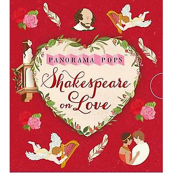 Shakespeare on Love - Panorama Pops by Dawn Cooper - 9781406365115 Book