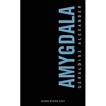 Amygdala von Geraldine Alexander - 9781783191116 Buch