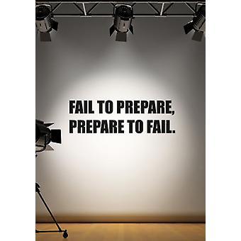 Non riescono a preparare preparatevi a fallire Inspirational Wall Sticker