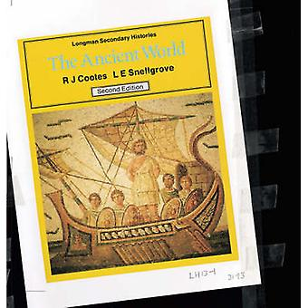 The Ancient World (2nd Revised edition) by Richard J. Cootes - L. E.