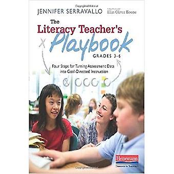 Playbook dell'insegnante alfabetizzazione, Grades 3-6: quattro passi per trasformare dati di valutazione in Goal-Directed istruzioni