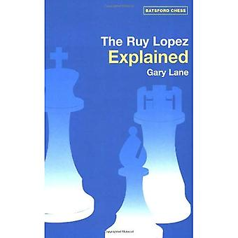 The Ruy Lopez Explained (Batsford Chess Books (Paperback))