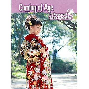 Coming of Age Around the World (Raintree Perspectives: Cultures and Customs)