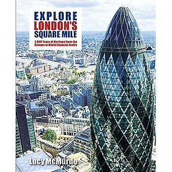 Explore London's Square Mile
