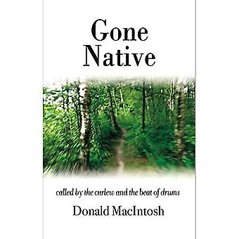 Gone Native: Called by the Curlew and the Beat of Drums