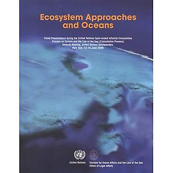 Ecosystem Approaches and Oceans: Panel Presentations during the United Nations Open-ended Informal Consultative...