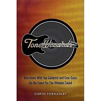 Assistentes de Tom: Entrevistas com guitarristas superiores e Gurus de engrenagem em busca de som Ultimate