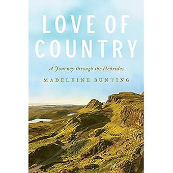 Liefde van land: een reis door de Hebriden