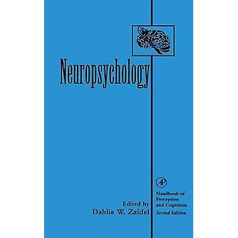 Neuropsychology by Zaidel & Dahlia W.