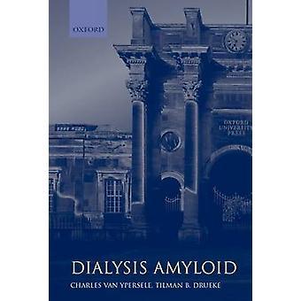 Dialysis Amyloid by Van & Ypersele Drueke