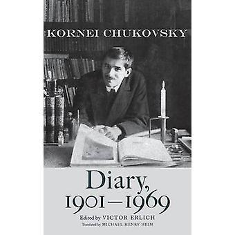 Diary 19011969 by Chukovsky & Kornei