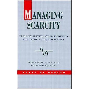 Managing Scarcity by Klein & Rudolf