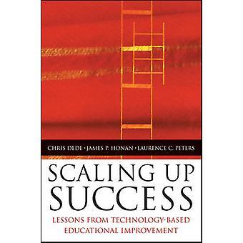 Scaling Up succès enseignements technologiques amélioration éducative par Dede & Chris