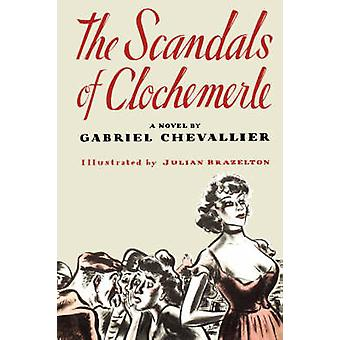 The Scandals of Clochmerle by Chevallier & George