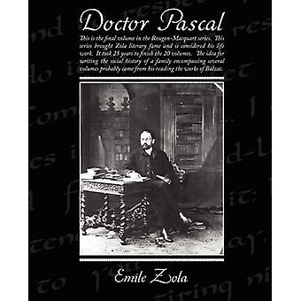 Doctor Pascal by Zola & Emile