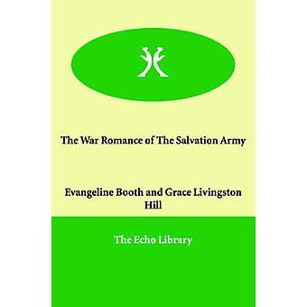 Krigen Romance af Frelsens hær af Booth & Evangeline