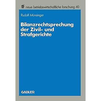 Zivil der Bilanzrechtsprechung und Strafgerichte de Mnzinger & Rudolf