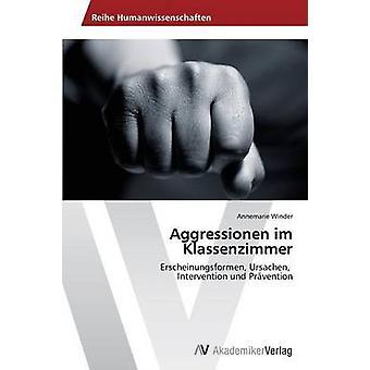 Aggressionen Im Klassenzimmer par Annemarie Winder