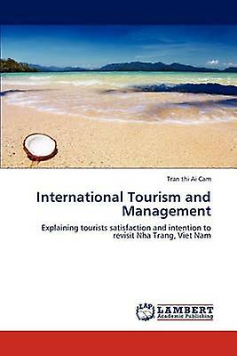 International Tourism and ManageHommest by Ai Cam & Tran thi