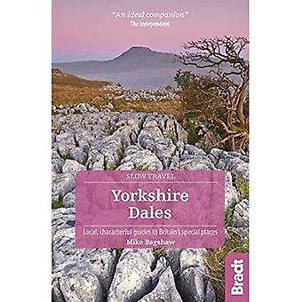 Yorkshire Dales (Slow Travel) (Bradt Travel Guides (Slow Travel serien))